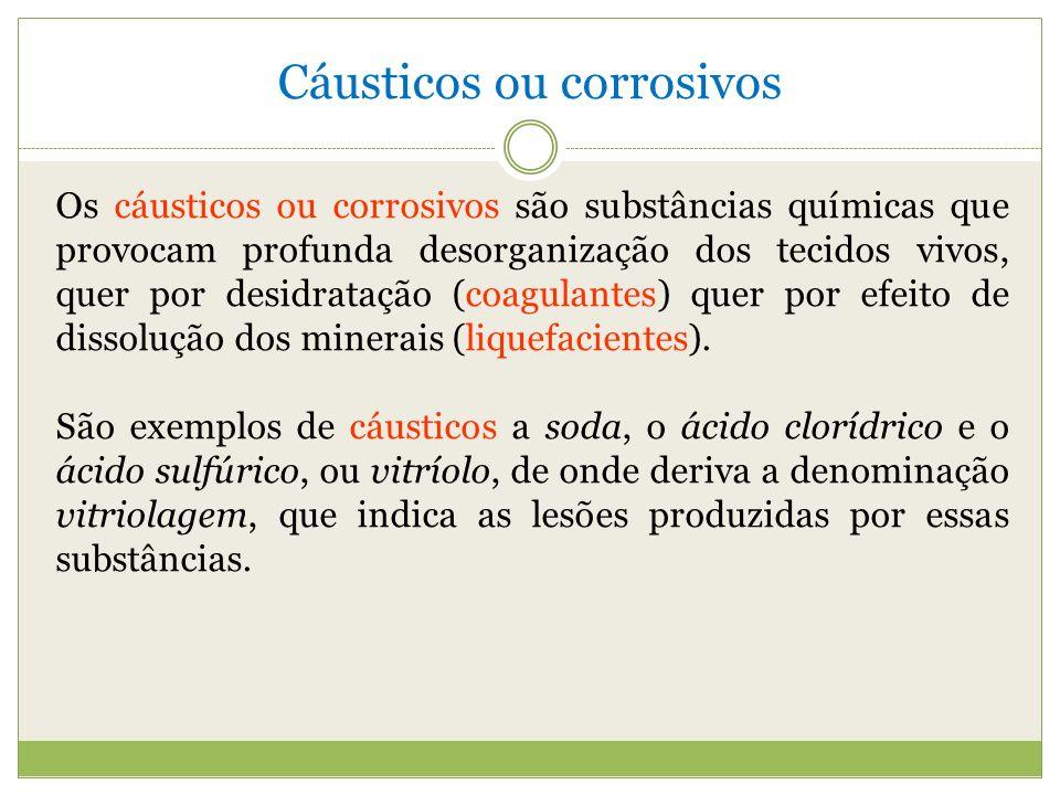 Cáusticos ou corrosivos