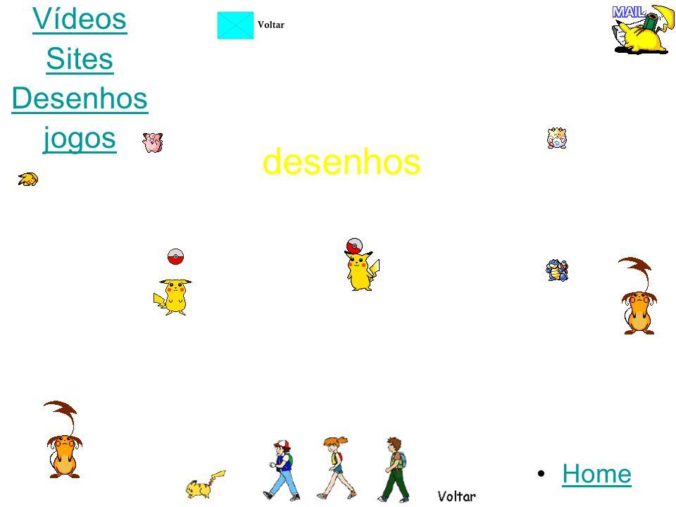 Vídeos Sites Desenhos jogos desenhos Home