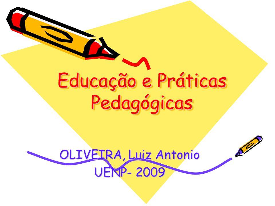 Educação e Práticas Pedagógicas