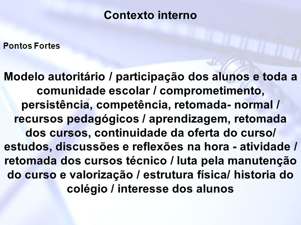 Contexto interno Pontos Fortes.