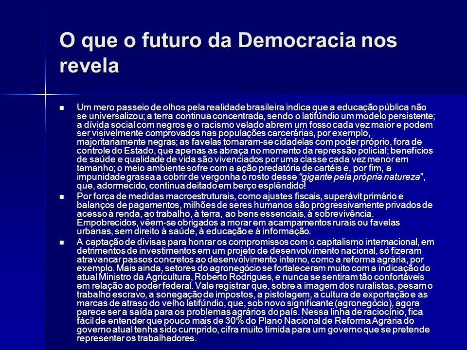 O que o futuro da Democracia nos revela