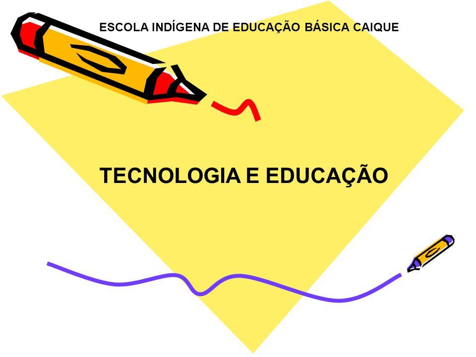 ESCOLA INDÍGENA DE EDUCAÇÃO BÁSICA CAIQUE
