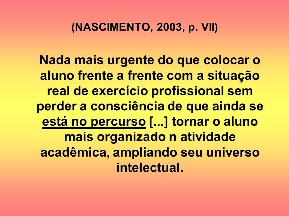 (NASCIMENTO, 2003, p. VII)