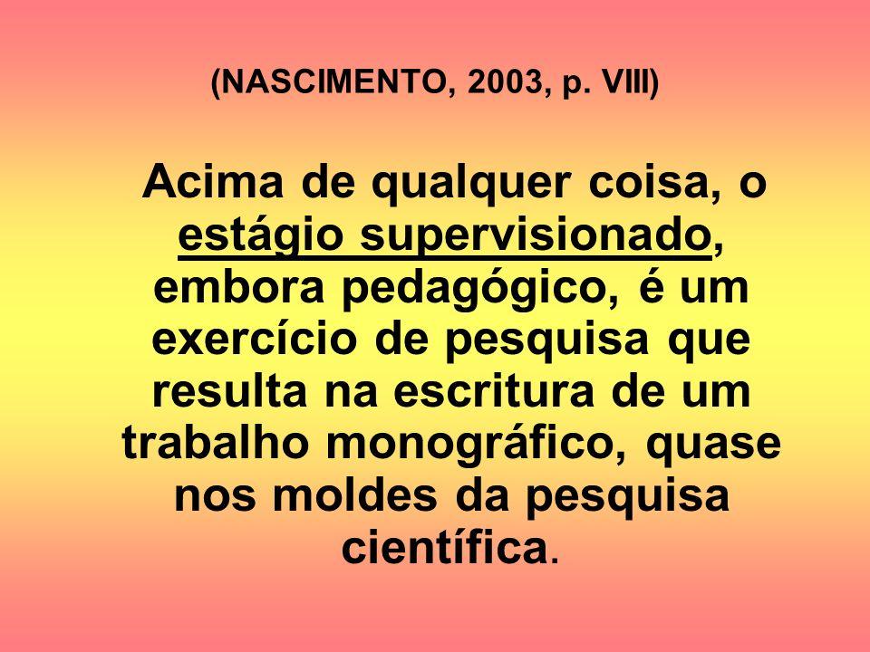(NASCIMENTO, 2003, p. VIII)