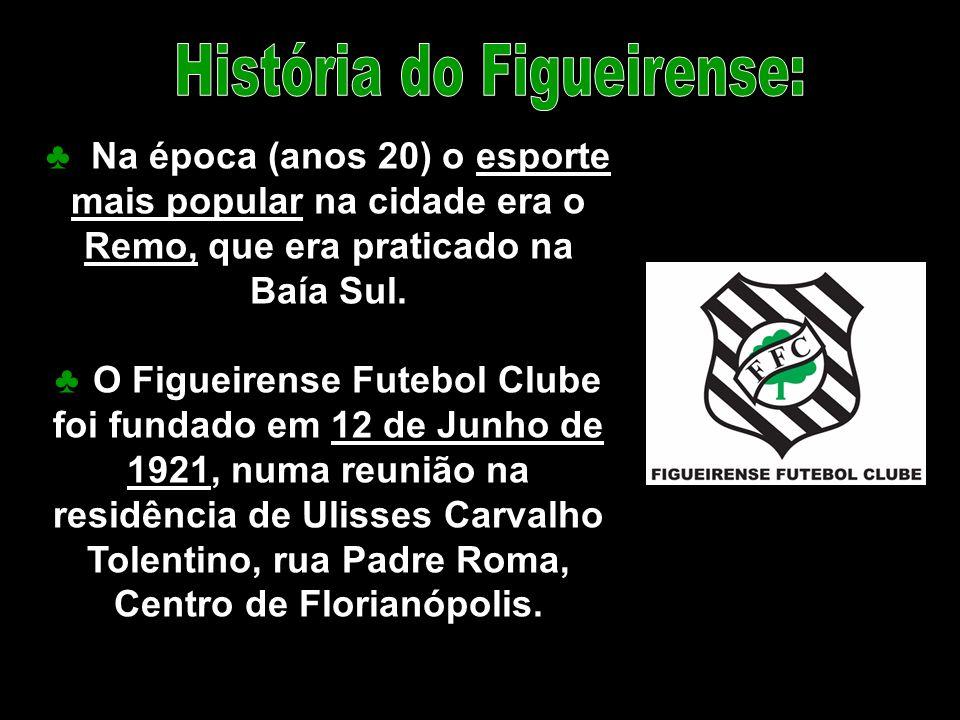 História do Figueirense: