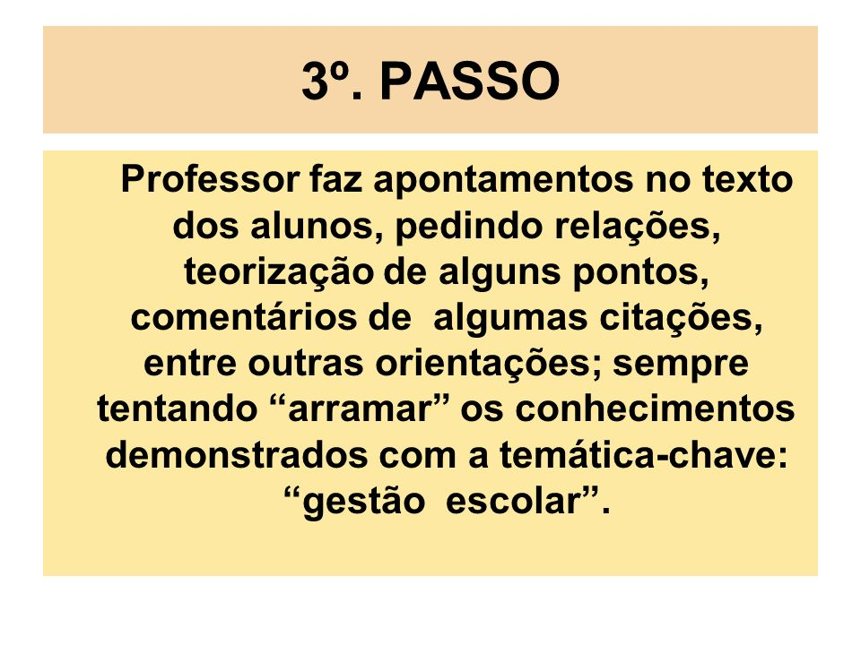 3º. PASSO