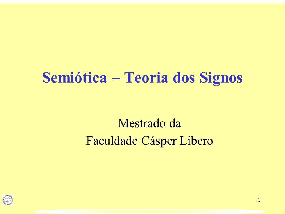Semiótica – Teoria dos Signos