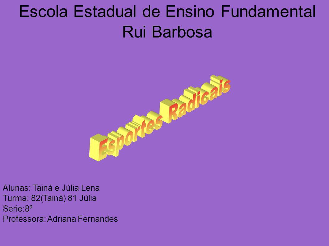 Escola Estadual de Ensino Fundamental Rui Barbosa