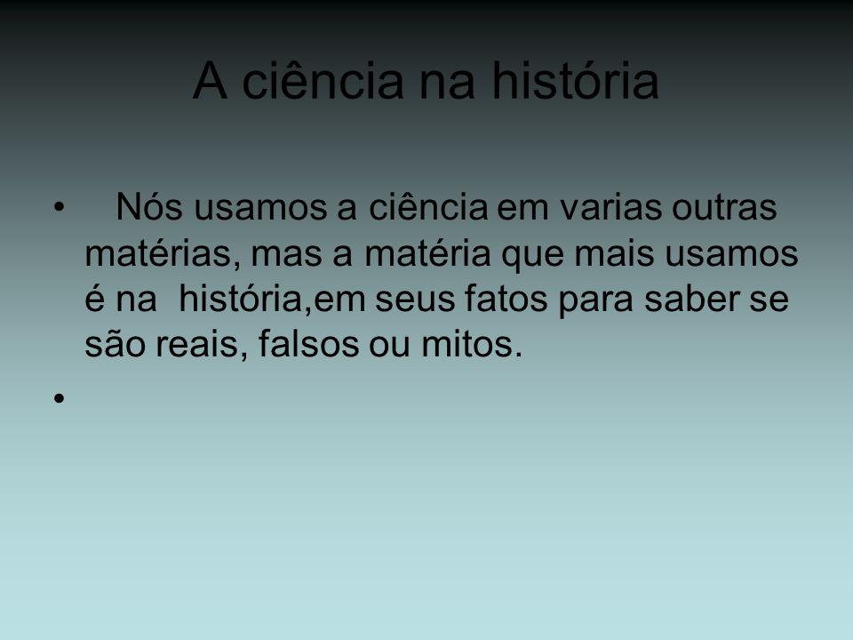 A ciência na história