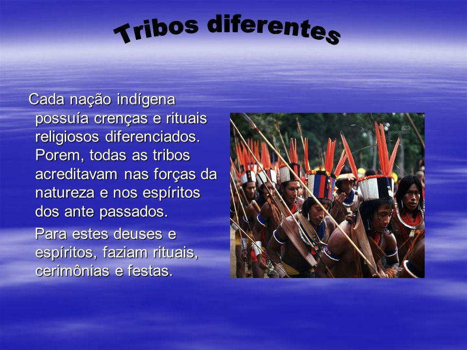 Tribos diferentes
