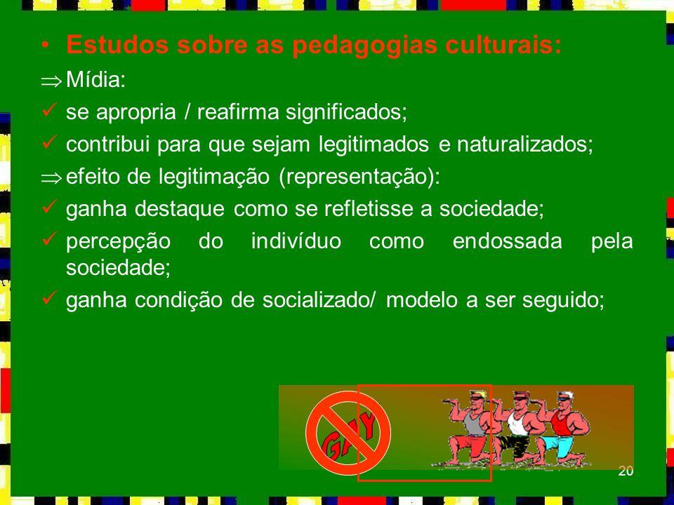 GAY Estudos sobre as pedagogias culturais: Mídia: