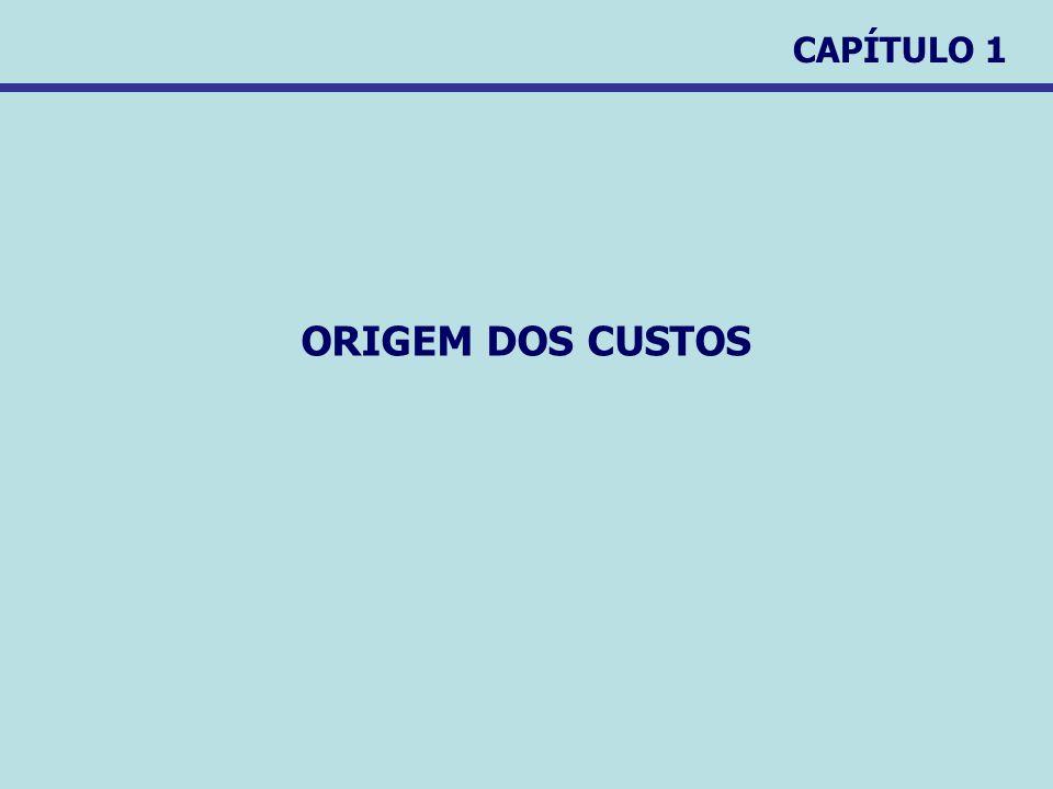CAPÍTULO 1 ORIGEM DOS CUSTOS