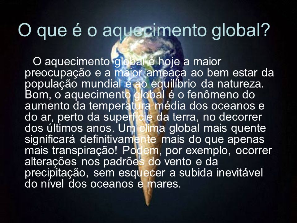 O que é o aquecimento global