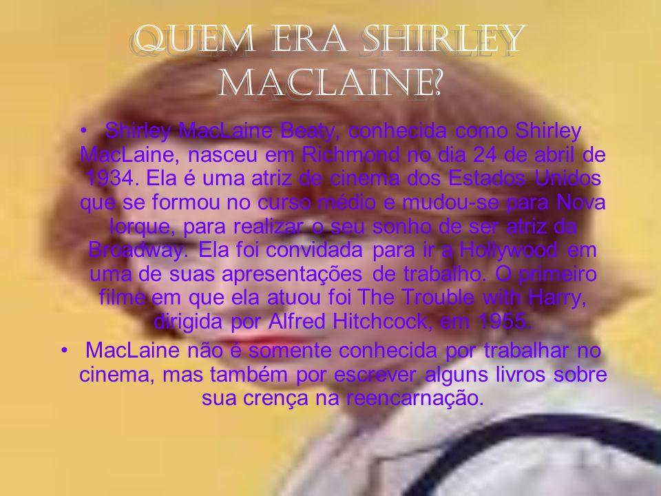 Quem era Shirley MacLaine