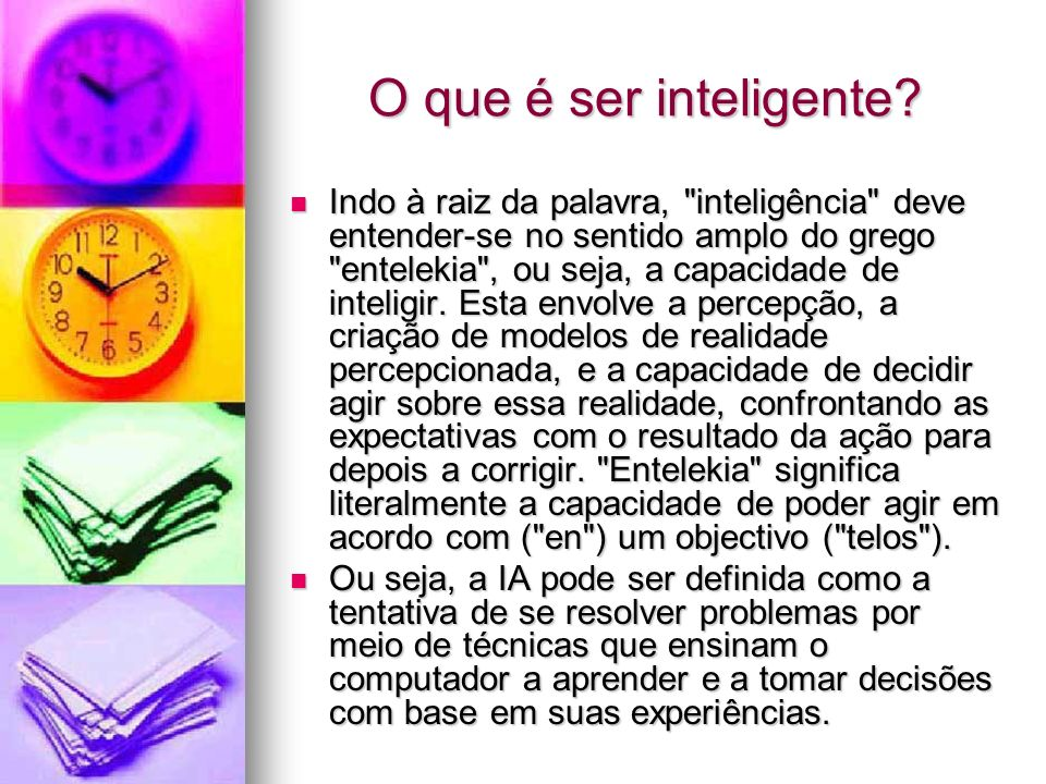 O que é ser inteligente