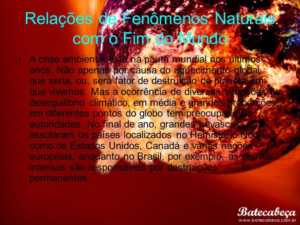 Relações de Fenômenos Naturais com o Fim do Mundo