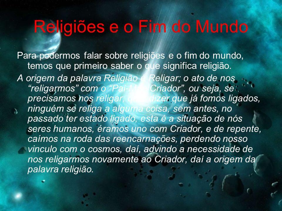 Religiões e o Fim do Mundo