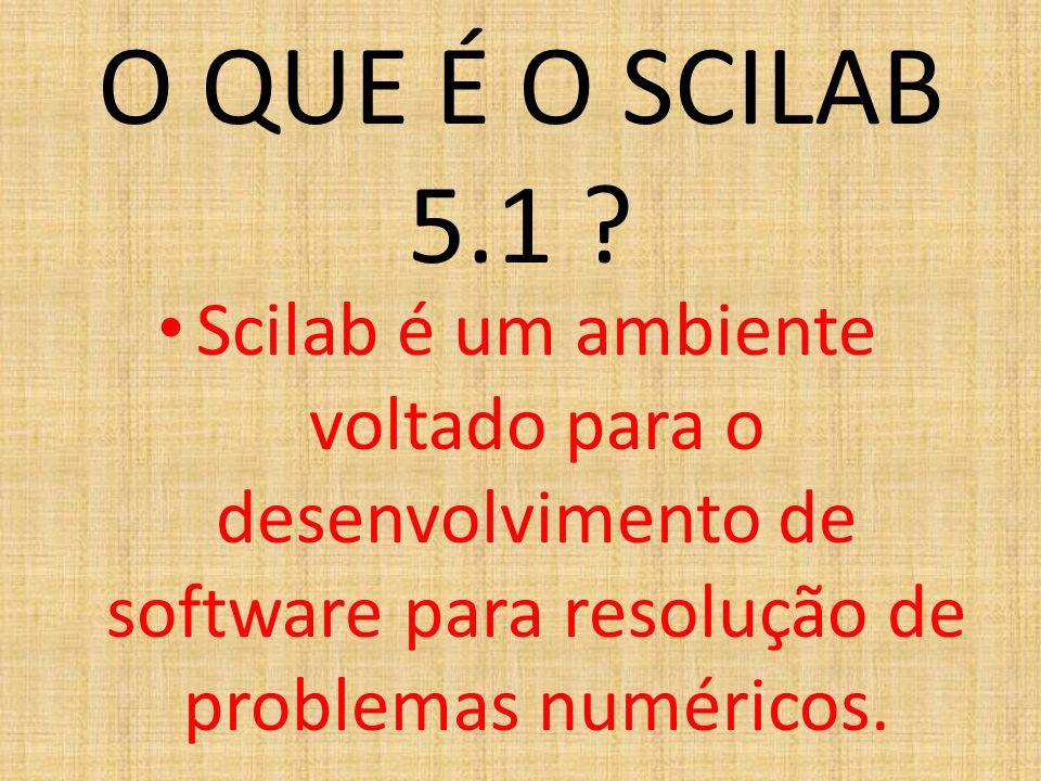 O QUE É O SCILAB 5.1 .