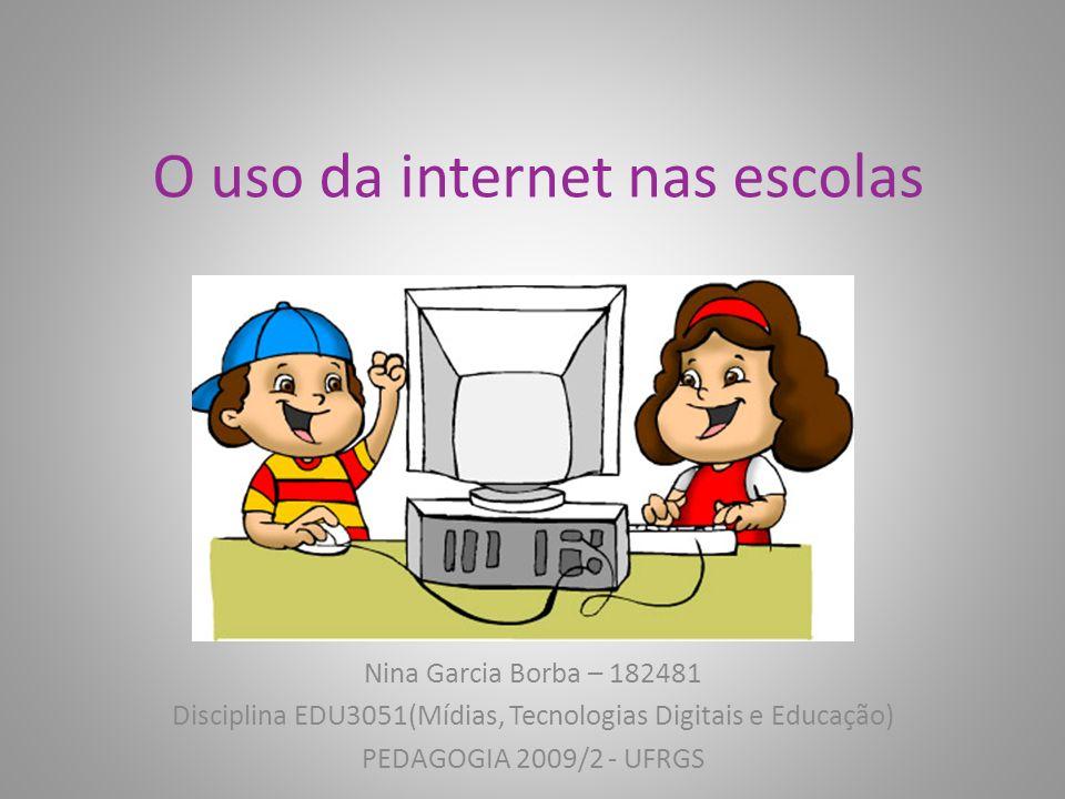 O uso da internet nas escolas