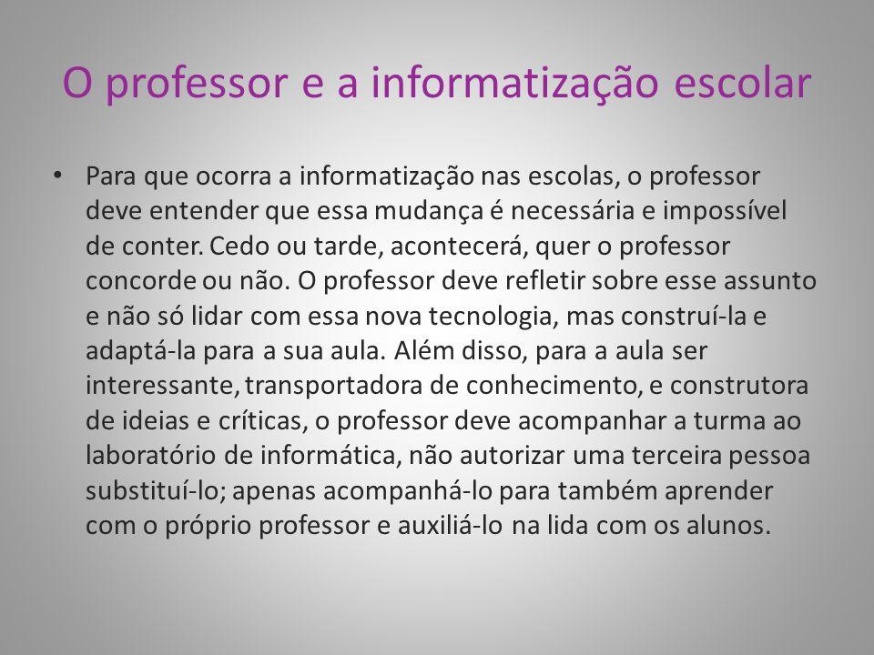 O professor e a informatização escolar