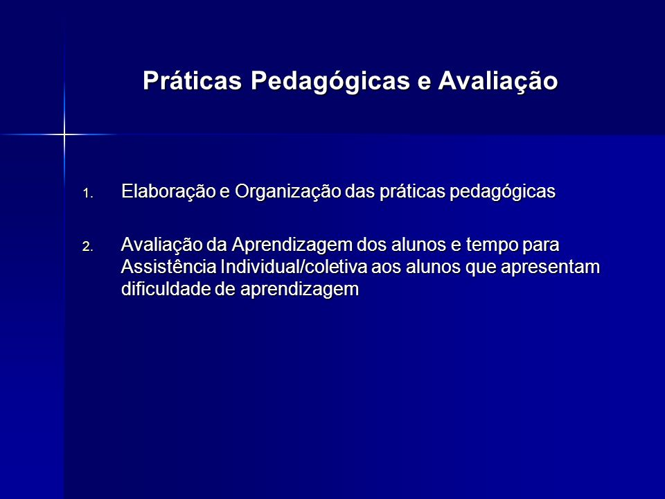 Práticas Pedagógicas e Avaliação