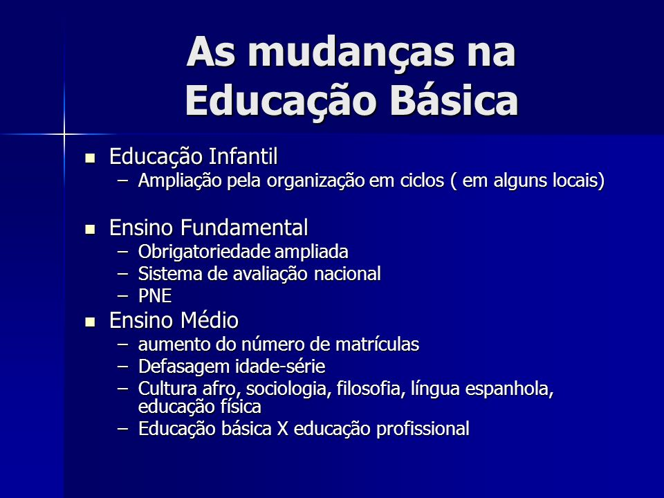 As mudanças na Educação Básica