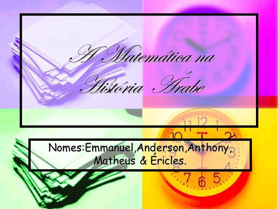 A Matemática na História Árabe