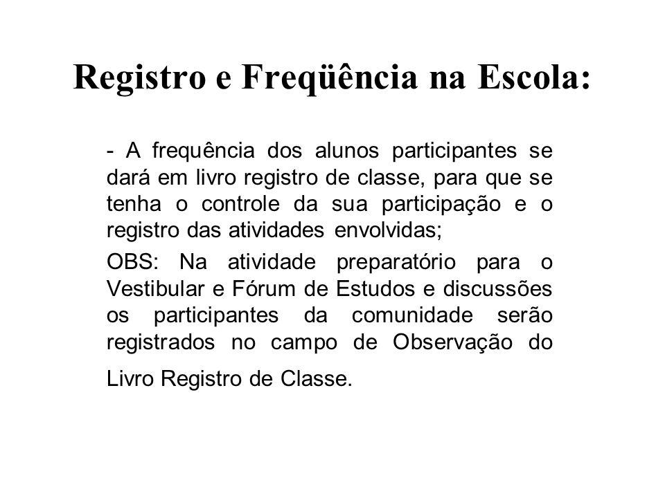 Registro e Freqüência na Escola: