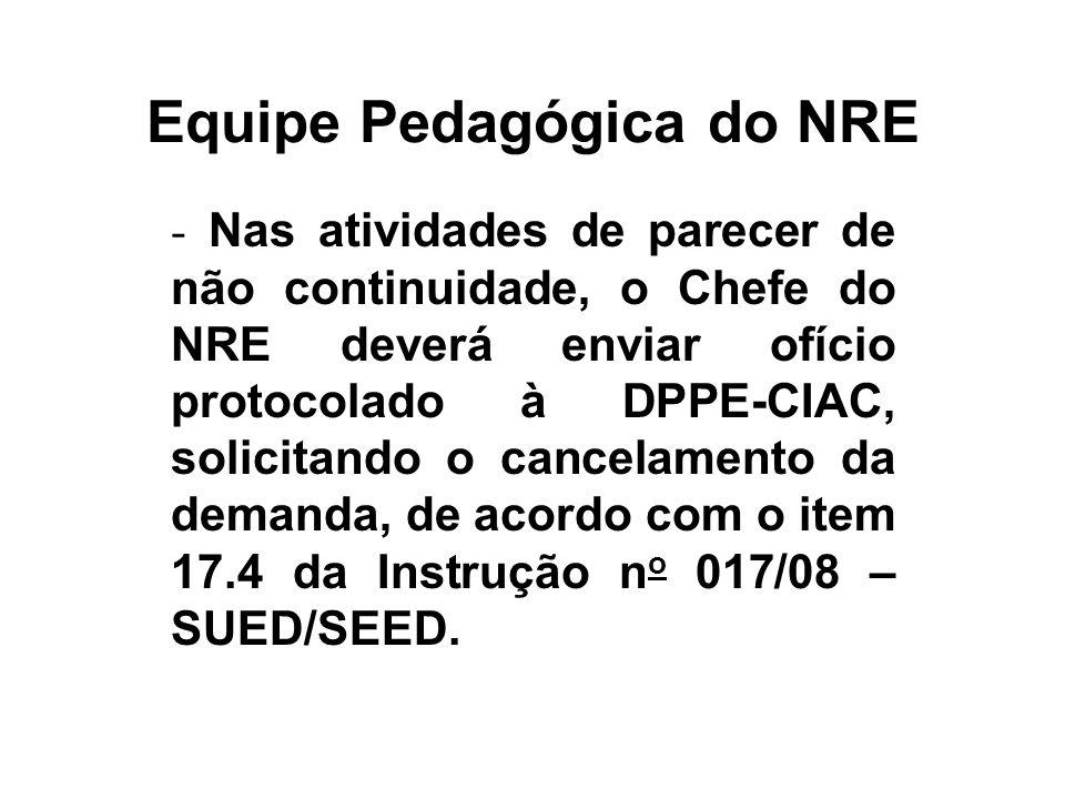Equipe Pedagógica do NRE