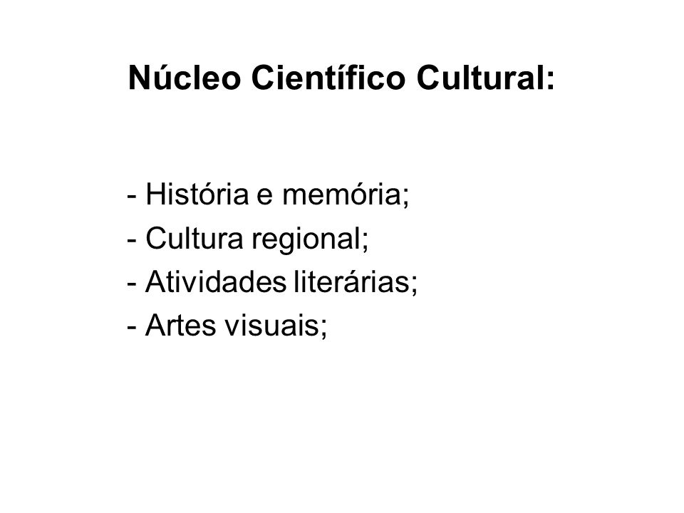 Núcleo Científico Cultural: