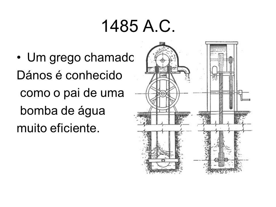 1485 A.C. Um grego chamado Dános é conhecido como o pai de uma
