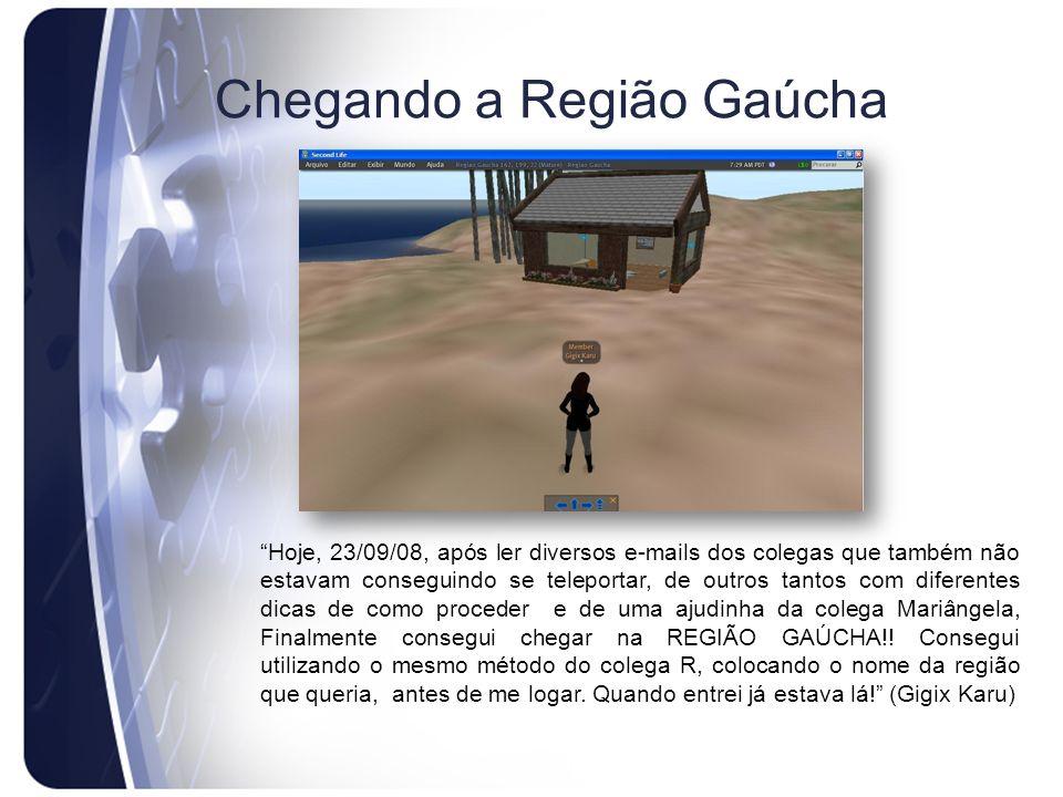 Chegando a Região Gaúcha