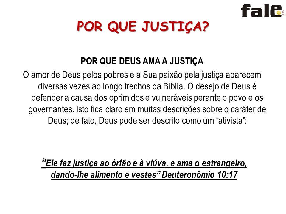 POR QUE DEUS AMA A JUSTIÇA