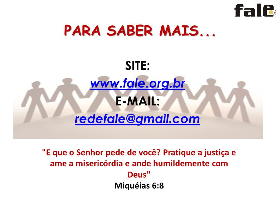 SITE: www.fale.org.br E-MAIL: redefale@gmail.com