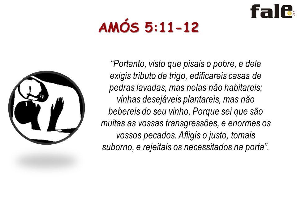AMÓS 5:11-12