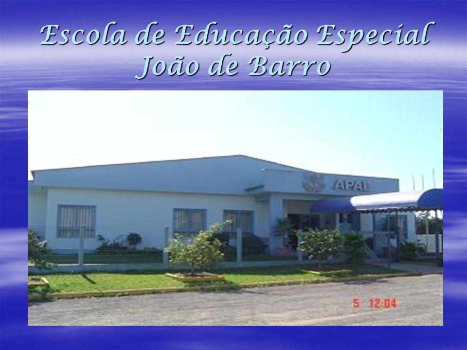 Escola de Educação Especial João de Barro