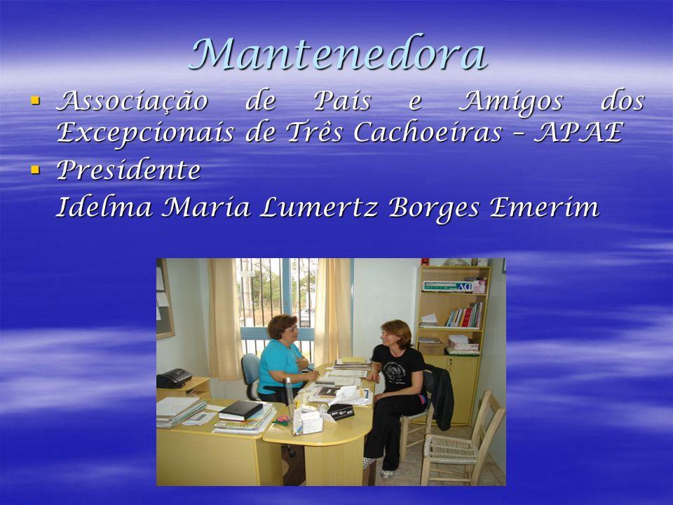 Mantenedora Associação de Pais e Amigos dos Excepcionais de Três Cachoeiras – APAE.