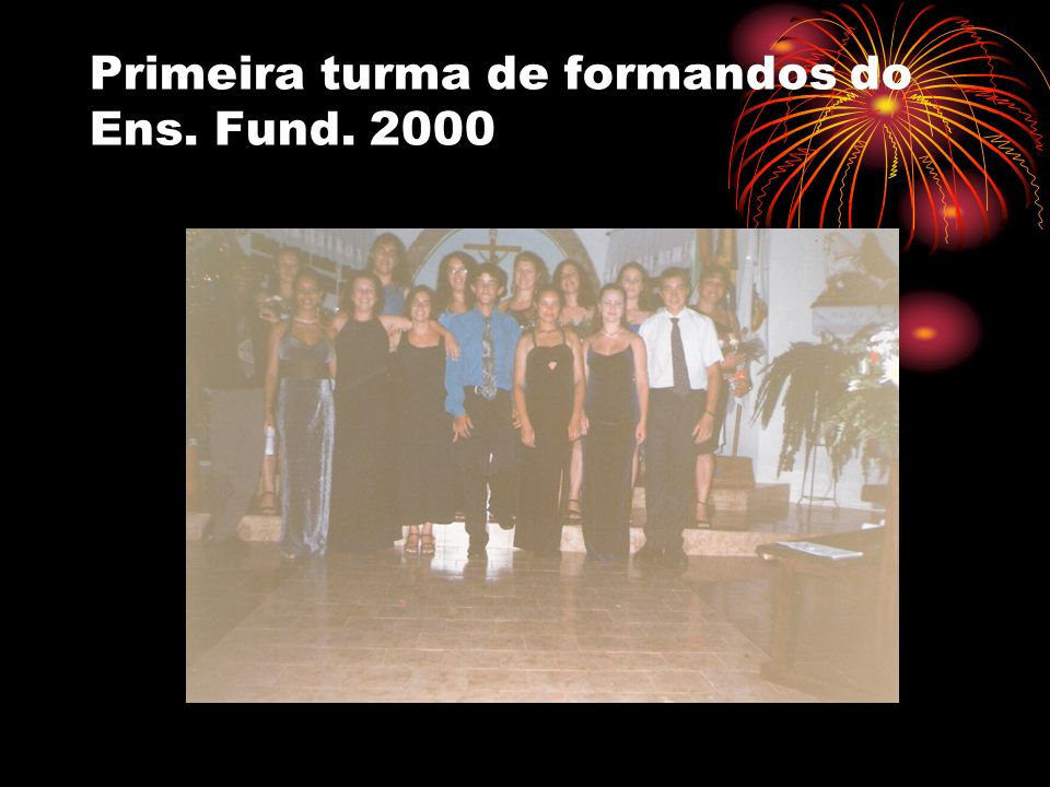 Primeira turma de formandos do Ens. Fund. 2000