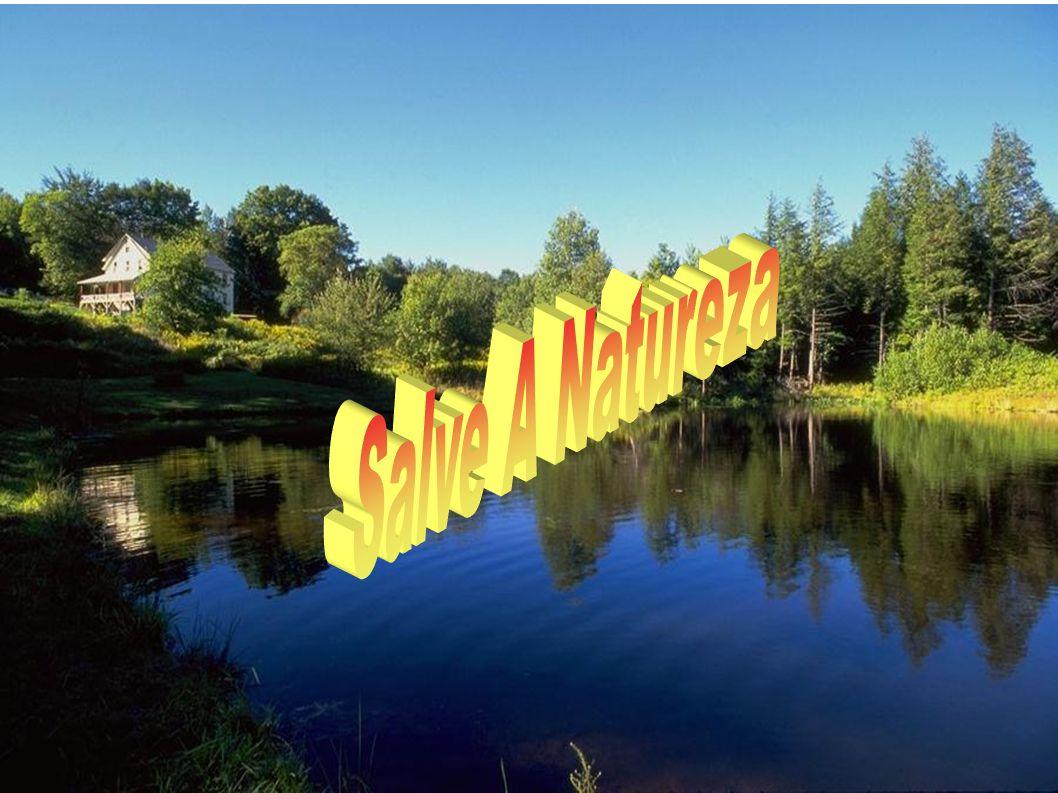 Salve A Natureza