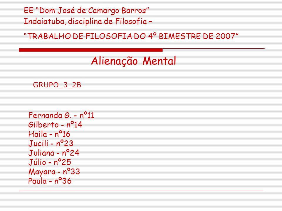 EE Dom José de Camargo Barros Indaiatuba, disciplina de Filosofia – TRABALHO DE FILOSOFIA DO 4º BIMESTRE DE 2007