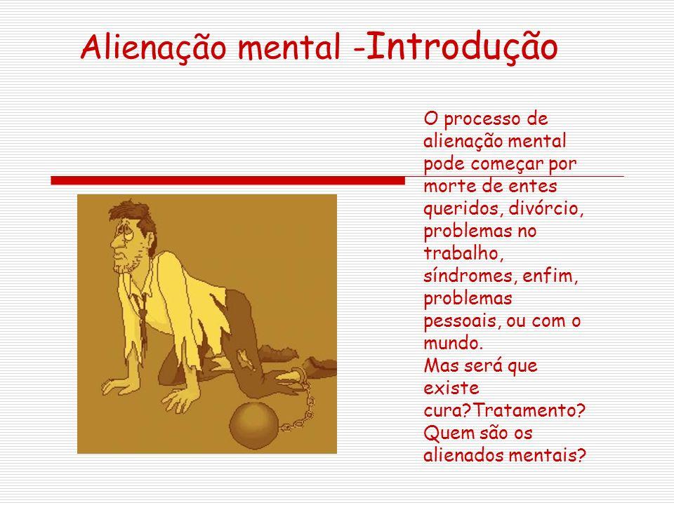 Alienação mental -Introdução