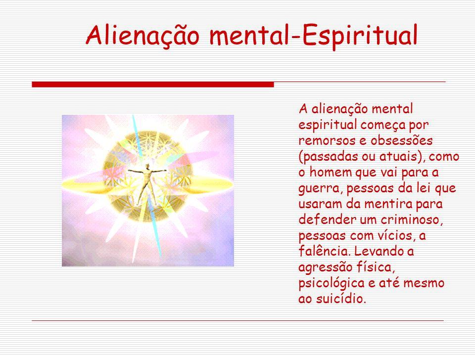 Alienação mental-Espiritual