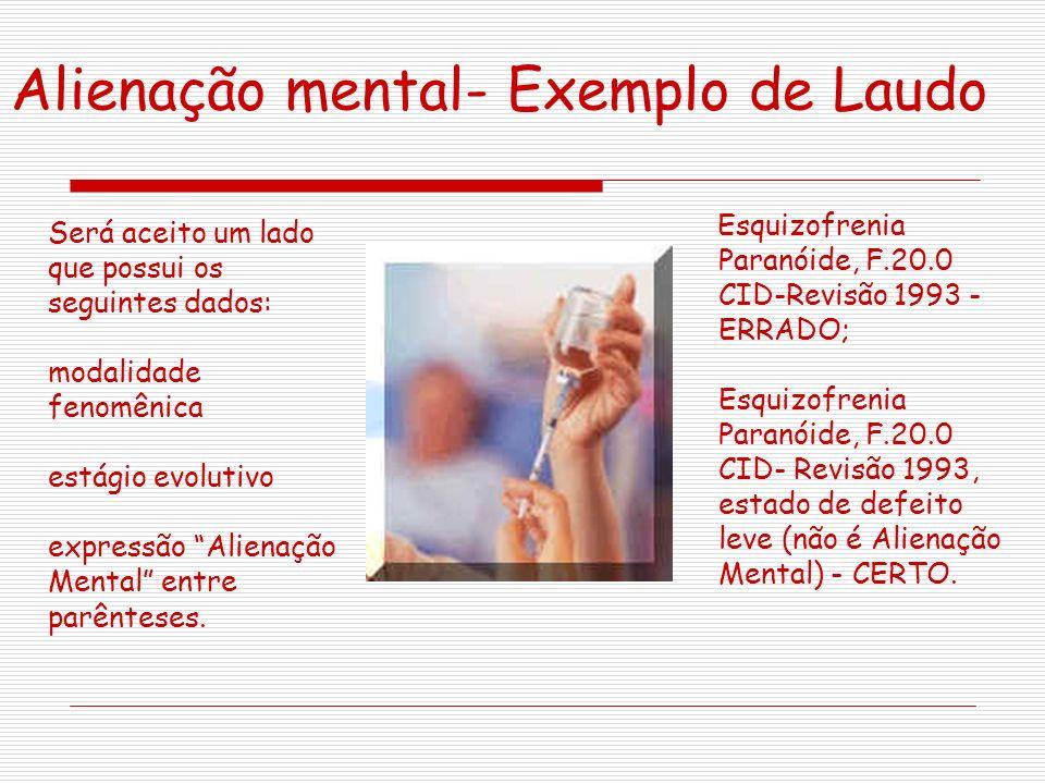 Alienação mental- Exemplo de Laudo