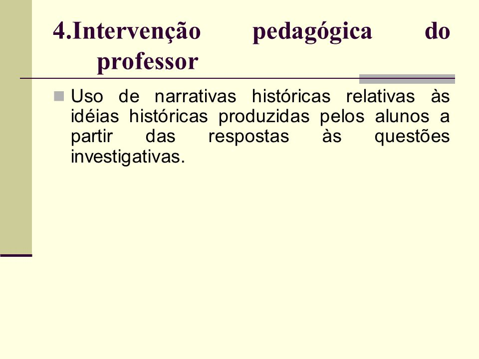 4.Intervenção pedagógica do professor