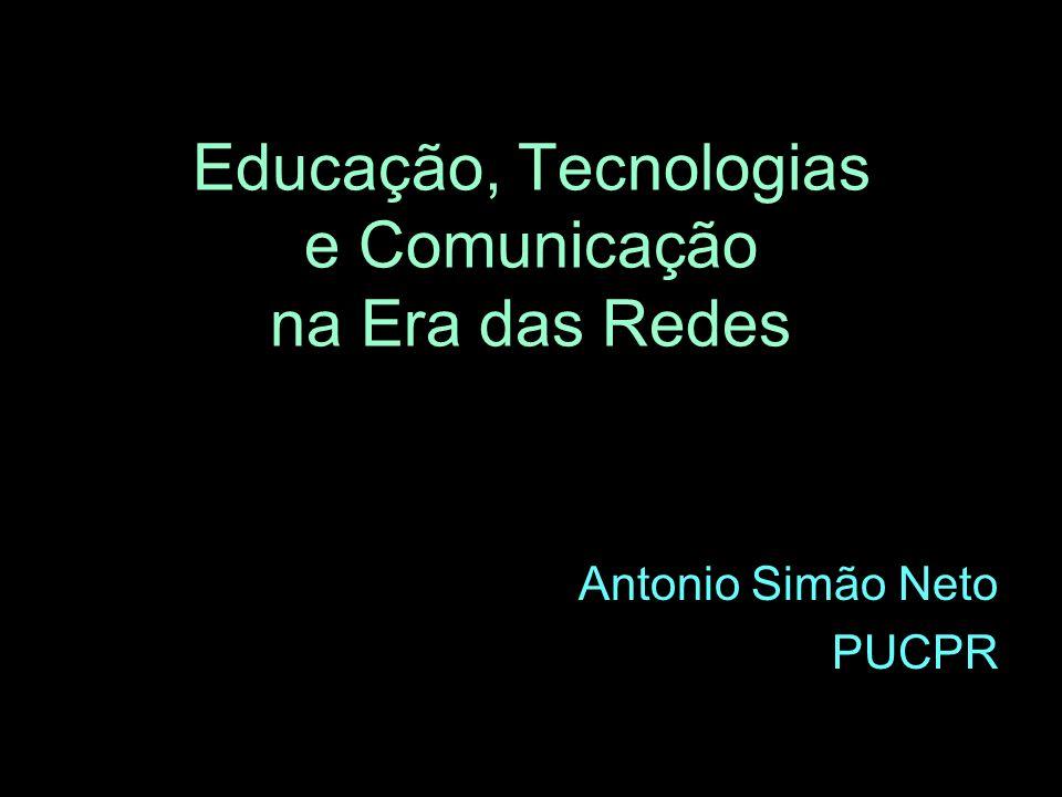 Educação, Tecnologias e Comunicação na Era das Redes