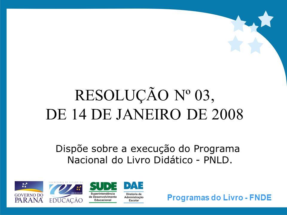 RESOLUÇÃO Nº 03, DE 14 DE JANEIRO DE 2008