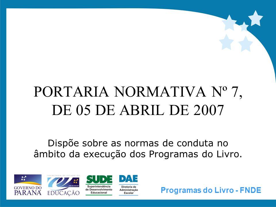 PORTARIA NORMATIVA Nº 7, DE 05 DE ABRIL DE 2007