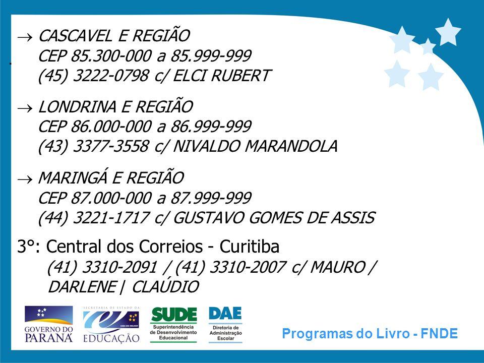  CASCAVEL E REGIÃO  CEP 85. 300-000 a 85