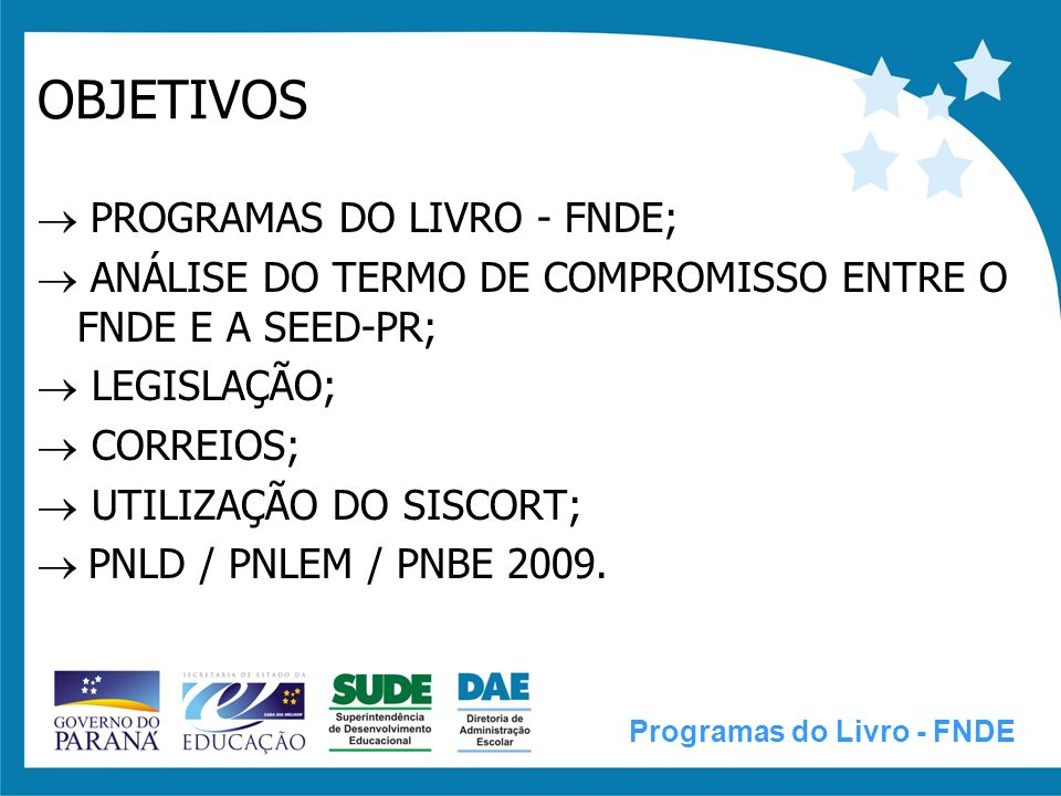 OBJETIVOS  PROGRAMAS DO LIVRO - FNDE;