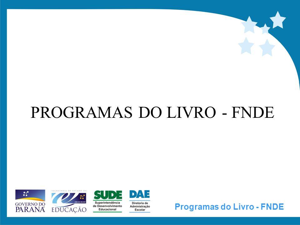 PROGRAMAS DO LIVRO - FNDE